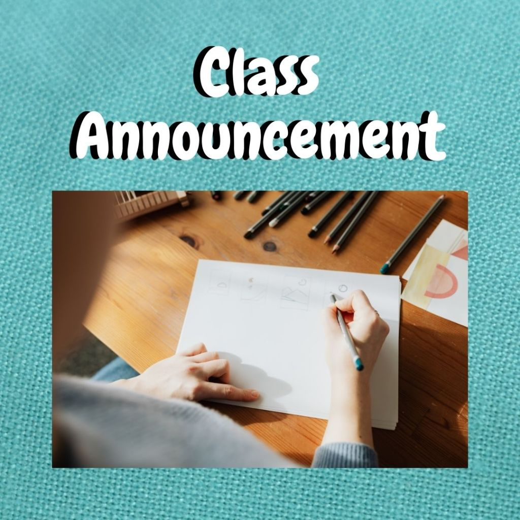 """The image shows a turquoise blue fabric square with the words """"class announcement"""" superimposed on top of the fabric square. Inside the square is a photo of someone drafting a doll clothes pattern."""